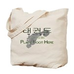Tote Bag Tae Kwon Do Place Foot Here
