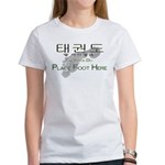 Women's T-Shirt Tae Kwon Do Place Foot Here