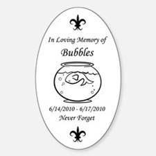 In Loving Memory of Bubbles sticker
