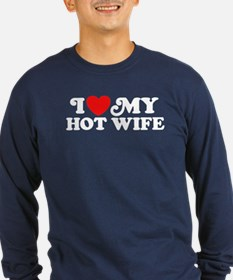 I Love My Hot Wife T