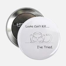 "Looks Can't Kill (cat) 2.25"" Button"