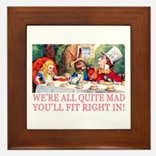 WE'RE ALL QUITE MAD Framed Tile