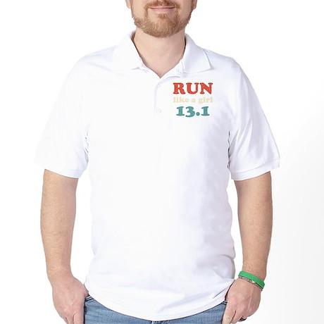 Run like a girl 13.1 Golf Shirt