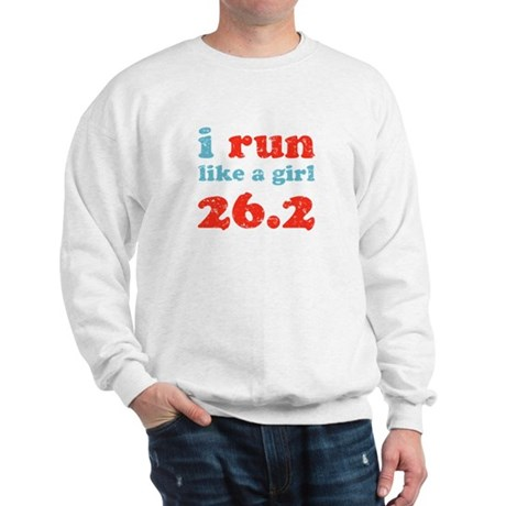 i run like a girl 26.2 Sweatshirt