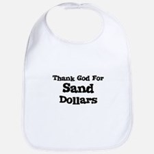 Thank God For Sand Dollars Bib