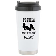 Tequila Makes Her Clothes Fal Travel Mug