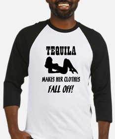Tequila Makes Her Clothes Fal Baseball Jersey