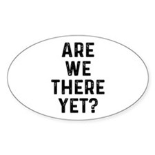 Are We There Decal