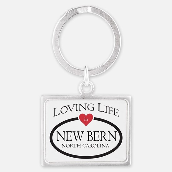 Loving Life in New Bern, NC Keychains
