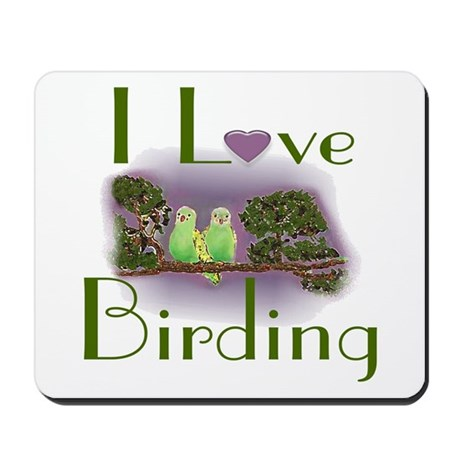 I Love Birding Mousepad