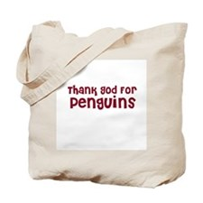 Thank God For Penguins Tote Bag