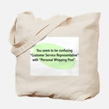 Confusing Customer Service With Whipping Post Tote