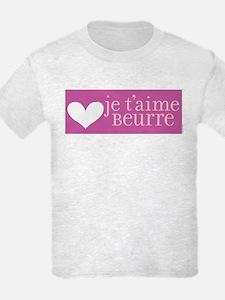 Je t'aime Beurre T-Shirt