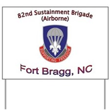 82nd Sustainment BDE Yard Sign