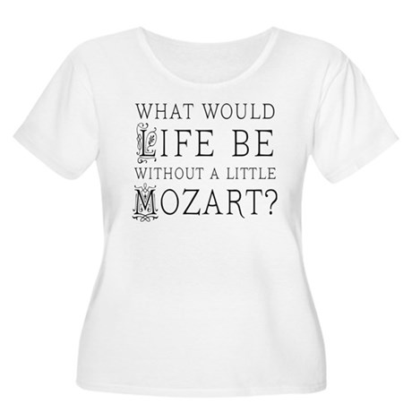 Life Without Mozart Women's Plus Size Scoop Neck T