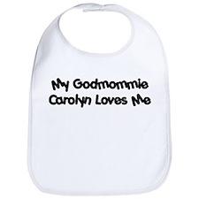 Godmommie Carolyn Bib