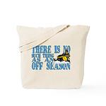 No Off Season Snowmobiling Tote Bag