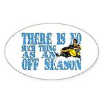 No Off Season Snowmobiling Sticker (Oval)