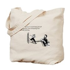 Appearing Busy Tote Bag