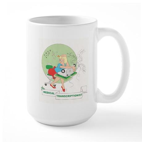 MEDICAL TRANSCRIPTIONIST Large Mug