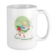 MEDICAL TRANSCRIPTIONIST Mug
