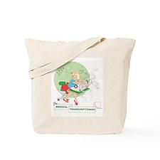 MEDICAL TRANSCRIPTIONIST Tote Bag