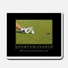 Sportsmanship Mousepad
