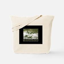 Micromanagement Tote Bag
