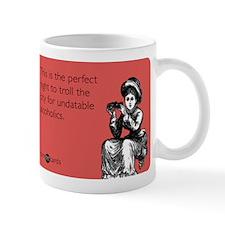 Undatable Alcoholics Mug