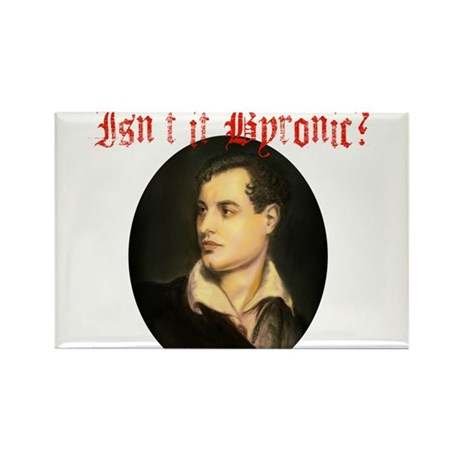 Isn't it Byronic? Rectangle Magnet (10 pack)
