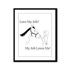 Love My Job Equine Framed Panel Print