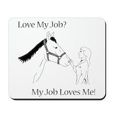 Love My Job Equine Mousepad
