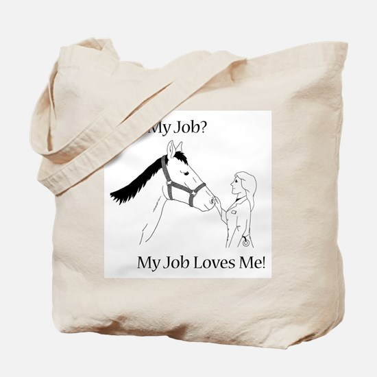 Love My Job Equine Tote Bag