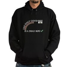 The only good bug Hoodie
