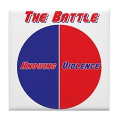 Half The Battle Tile Coaster