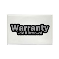 Warranty Void If Removed Rectangle Magnet