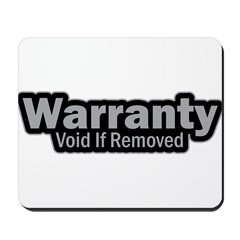 Warranty Void If Removed Mousepad