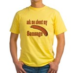 Ask Me About My Sausage Yellow T-Shirt