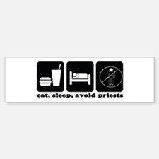 Eat, Sleep, Avoid Priests Sticker (Bumper)