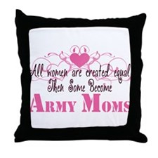 Army Mom, Created Equal Throw Pillow