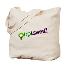 BPissed! Tote Bag