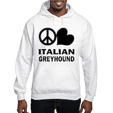 Peace Love Italian Greyhound Hoodie