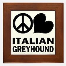Peace Love Italian Greyhound Framed Tile