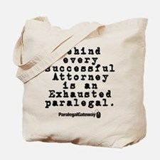 Behind Every Successful Attor Tote Bag
