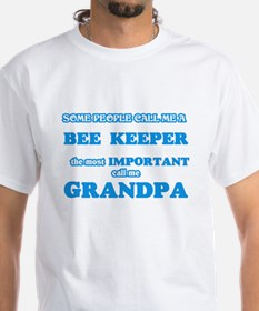 Some call me a Bee Keeper, the most import T-Shirt