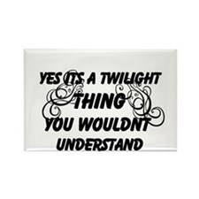 Its a twilight thing magnet