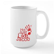 Hot Just like Jacob large mug