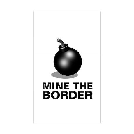 Mine The Border, Sticker (Rectangle)