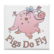 Pigs Do Fly Tile Coaster