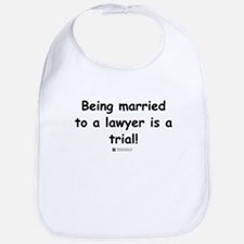 Married to a lawyer -  Bib
